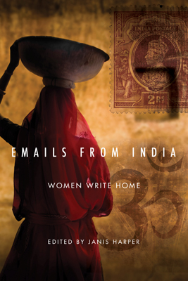 Emails from India: Women Write Home