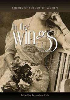 In The Wings Stories of Forgotten Women