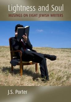 Lightness and Soul – Musings on Eight Jewish Writers