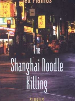 The Shanghai Noodle Killing