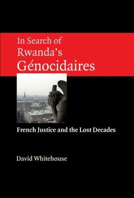 In Search of Rwanda's Génocidaires