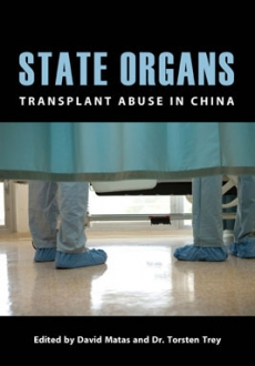 State Organs – Transplant Abuse in China